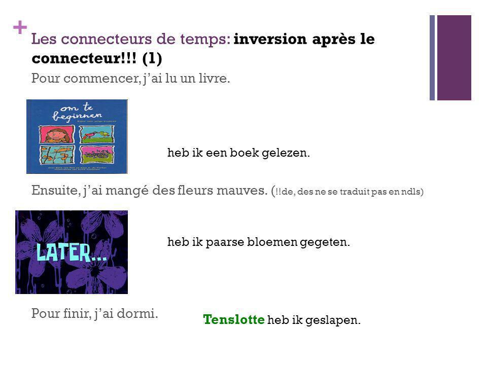 Les connecteurs de temps: inversion après le connecteur!!! (1)