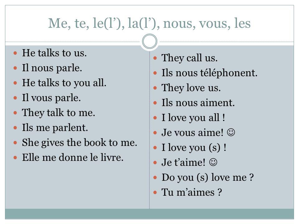 Me, te, le(l'), la(l'), nous, vous, les