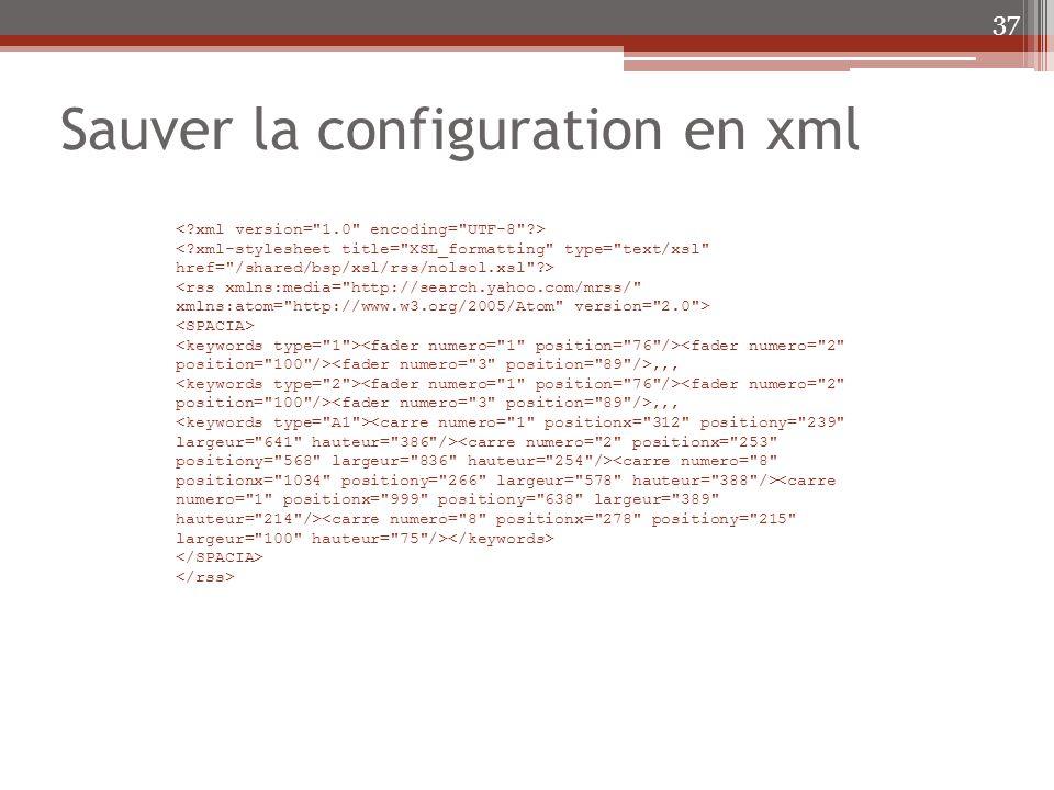 Sauver la configuration en xml