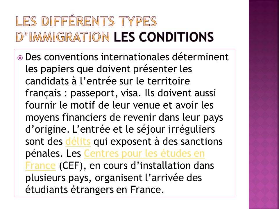 Les différents types d'immigration Les conditions