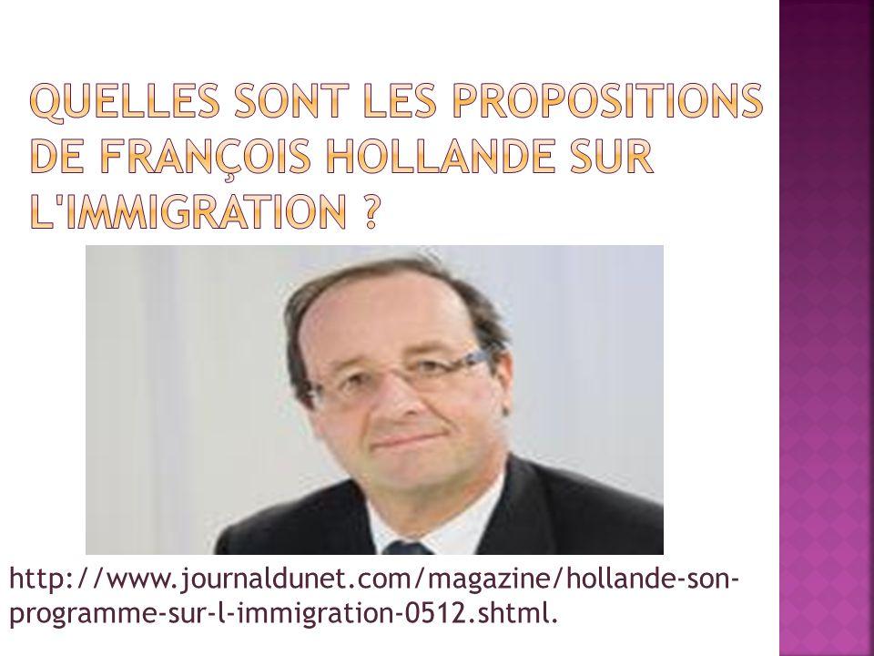Quelles sont les propositions de François Hollande sur l immigration