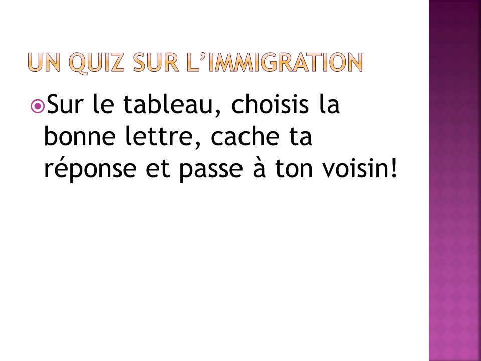 Un quiz sur l'immigration