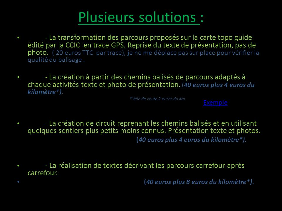 Plusieurs solutions :