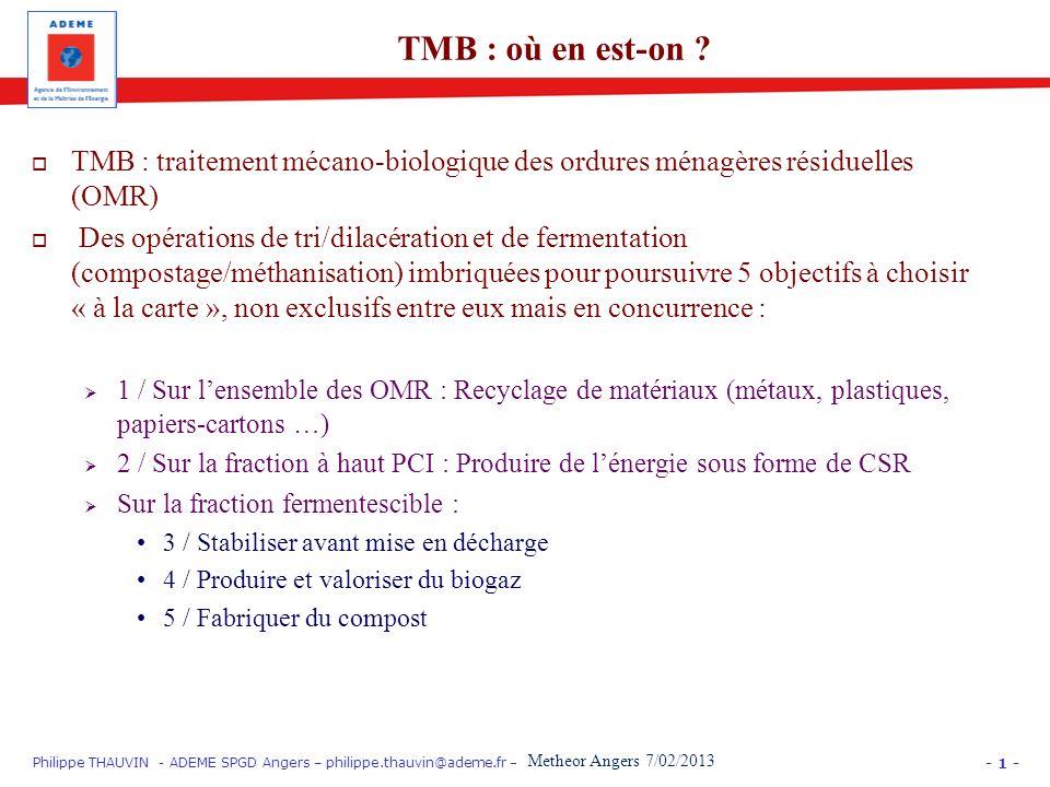 TMB : où en est-on TMB : traitement mécano-biologique des ordures ménagères résiduelles (OMR)
