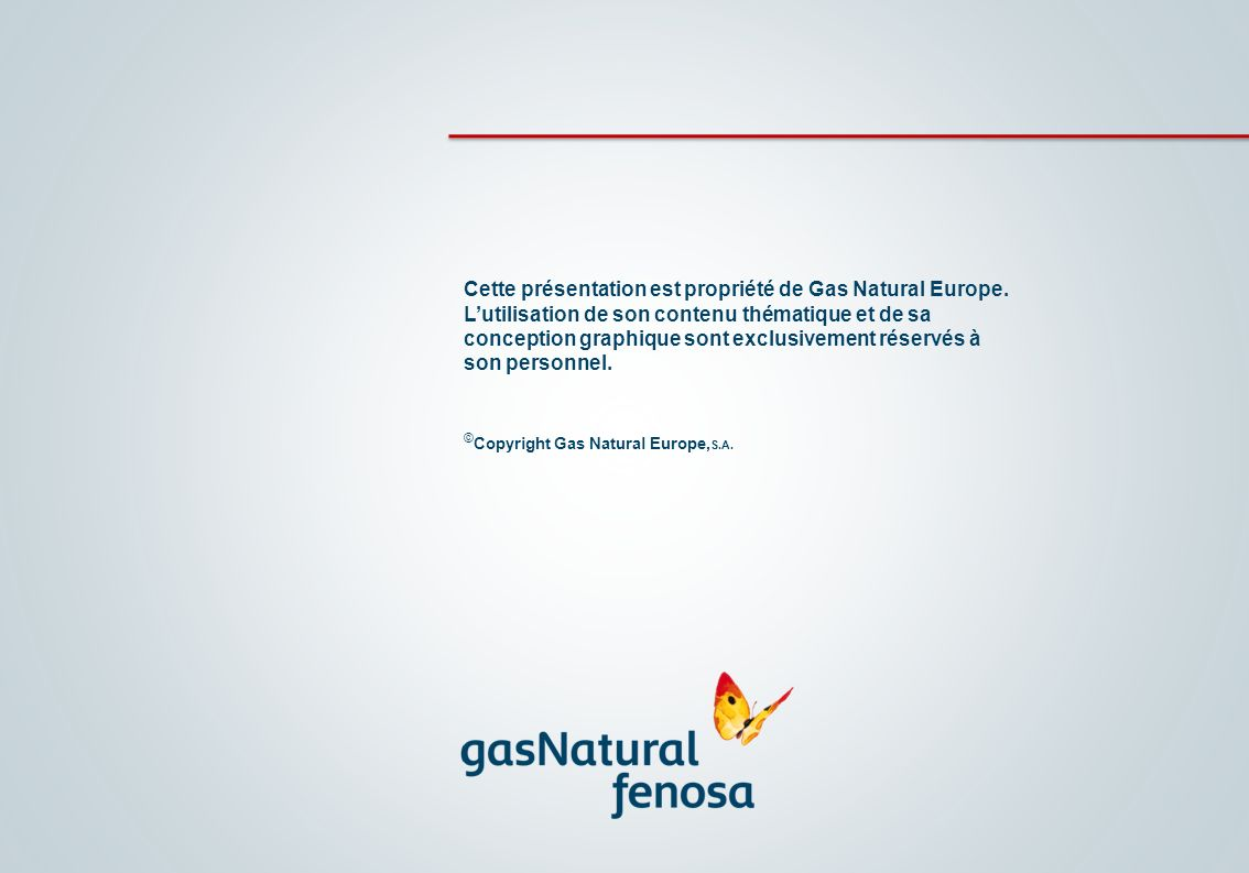 ©Copyright Gas Natural Europe,S.A.