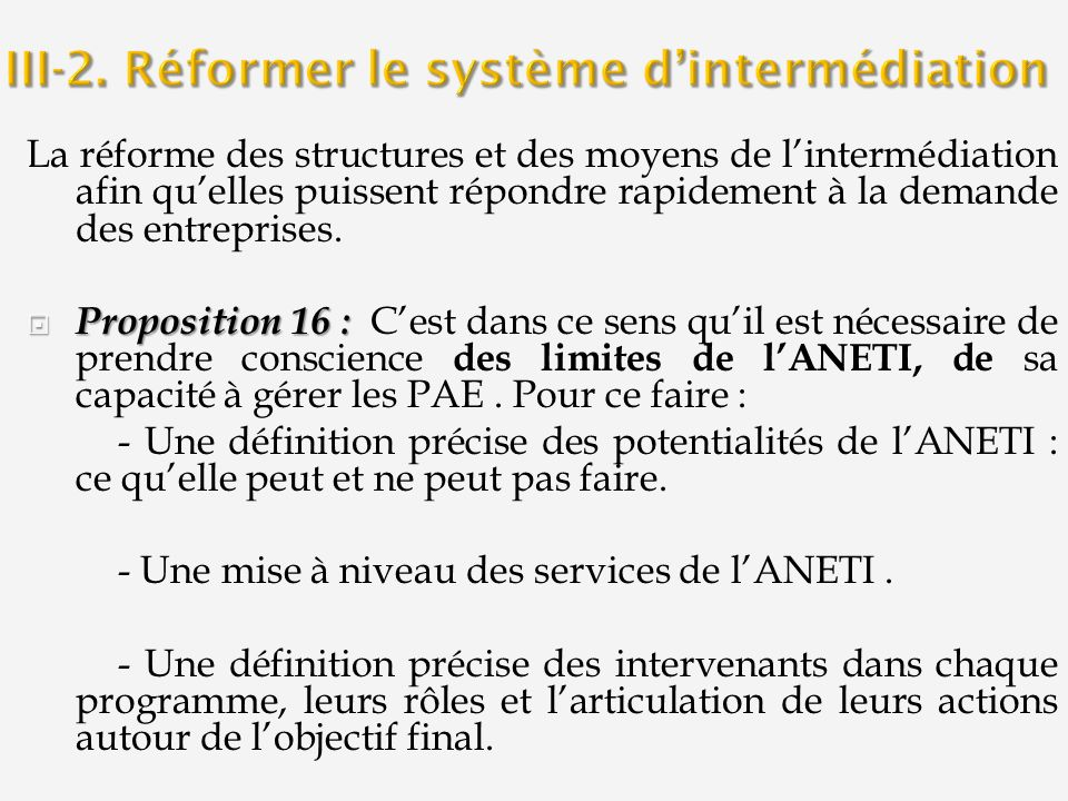 III-2. Réformer le système d'intermédiation