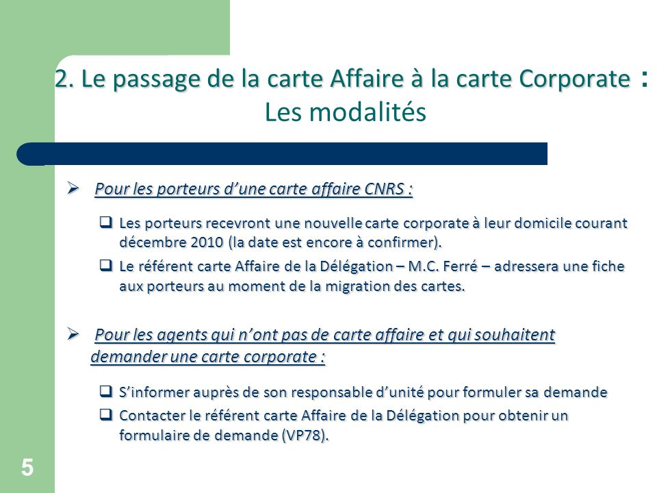 2. Le passage de la carte Affaire à la carte Corporate : Les modalités