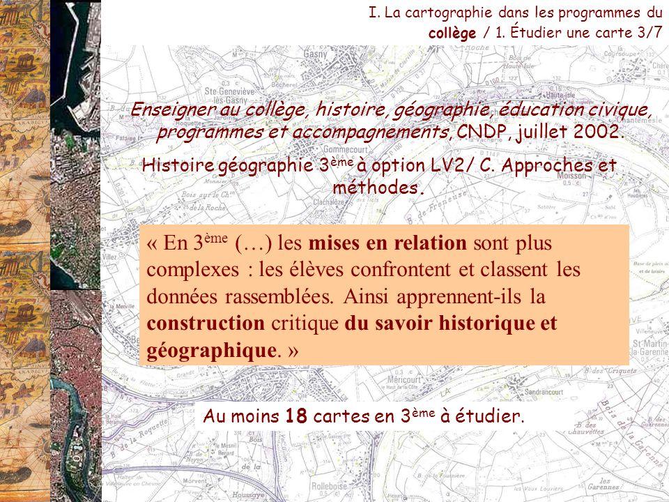 Histoire géographie 3ème à option LV2/ C. Approches et méthodes.