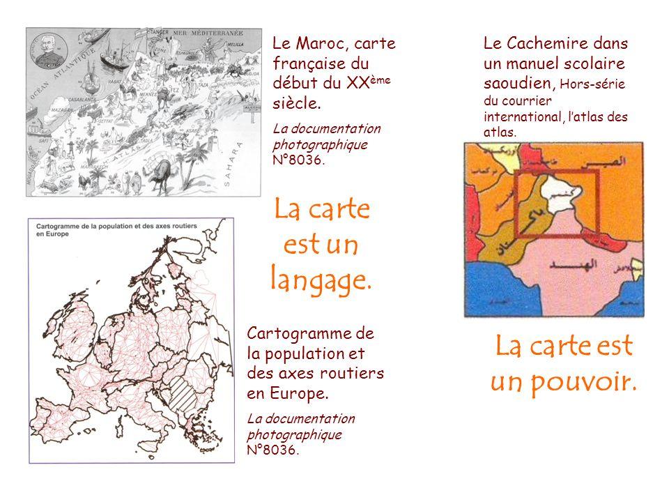 La carte est un langage. La carte est un pouvoir.