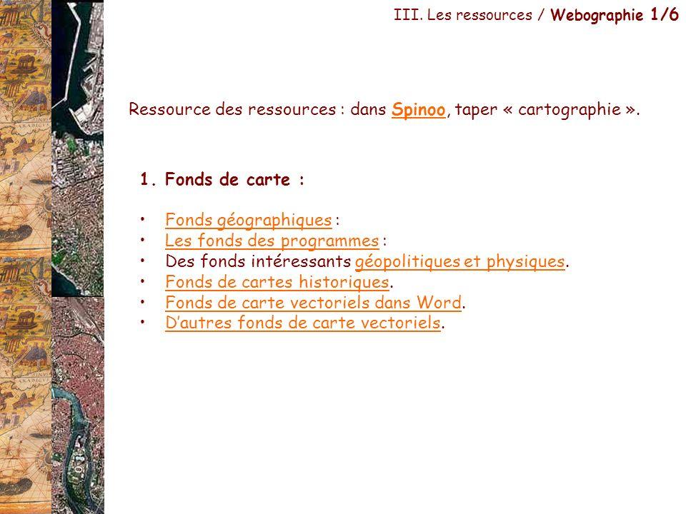Ressource des ressources : dans Spinoo, taper « cartographie ».