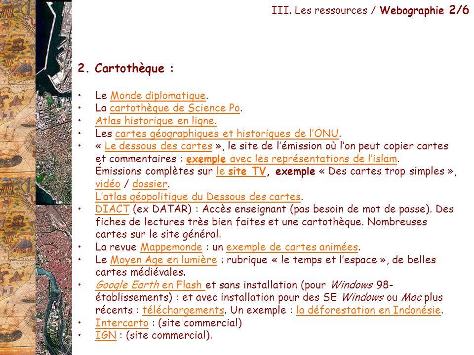 2. Cartothèque : III. Les ressources / Webographie 2/6