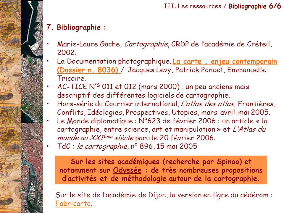 Marie-Laure Gache, Cartographie, CRDP de l'académie de Créteil, 2002.