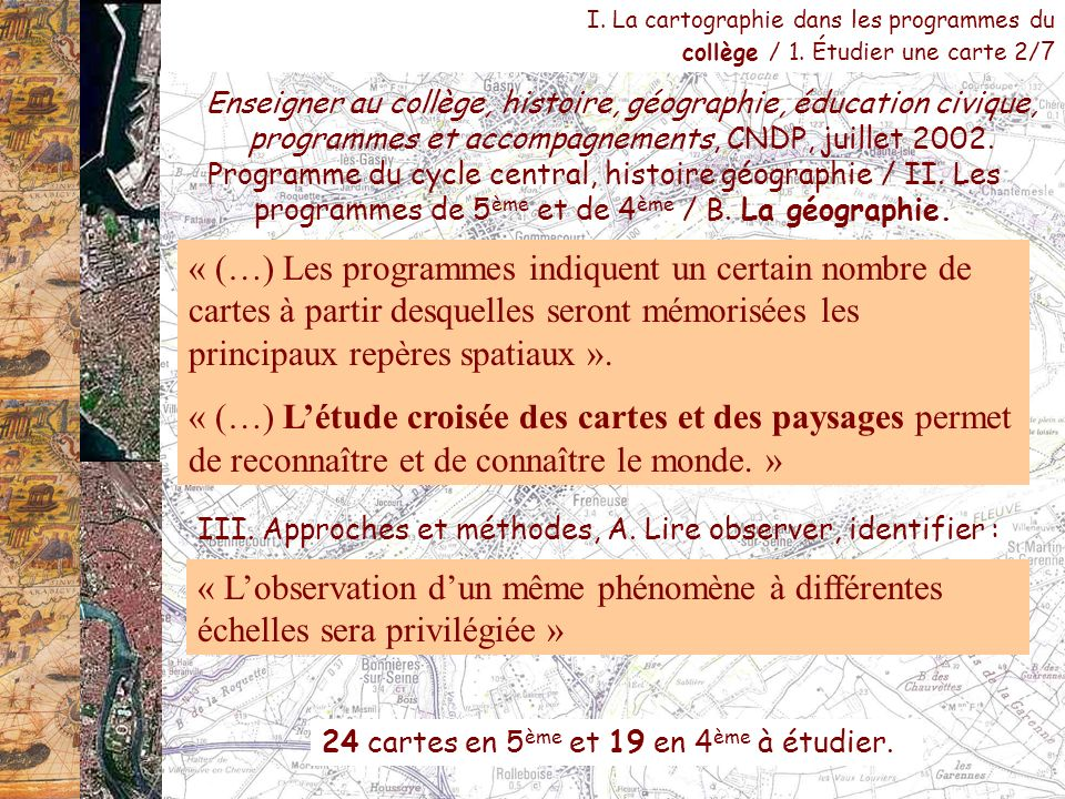 I. La cartographie dans les programmes du collège / 1