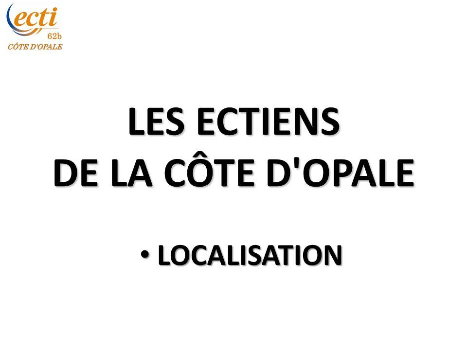 LES ECTIENS DE LA CÔTE D OPALE