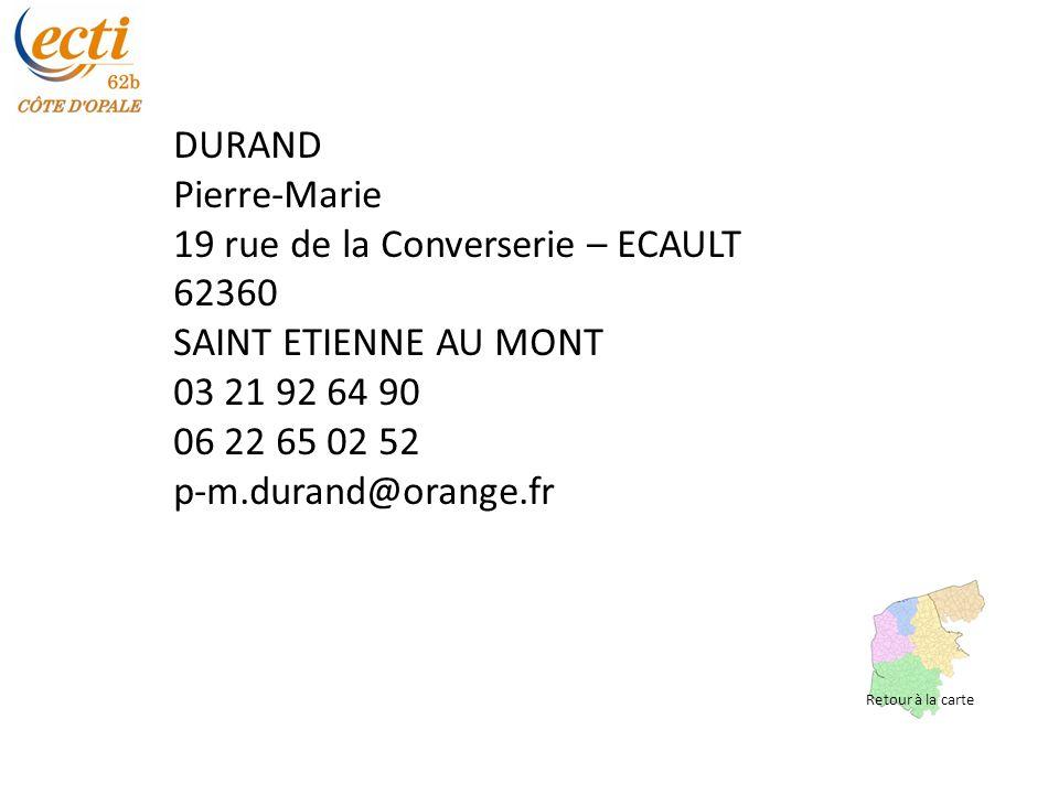 19 rue de la Converserie – ECAULT 62360 SAINT ETIENNE AU MONT