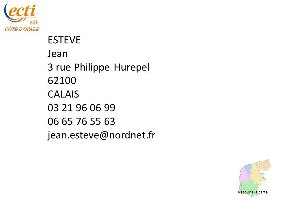 ESTEVE Jean 3 rue Philippe Hurepel 62100 CALAIS 03 21 96 06 99
