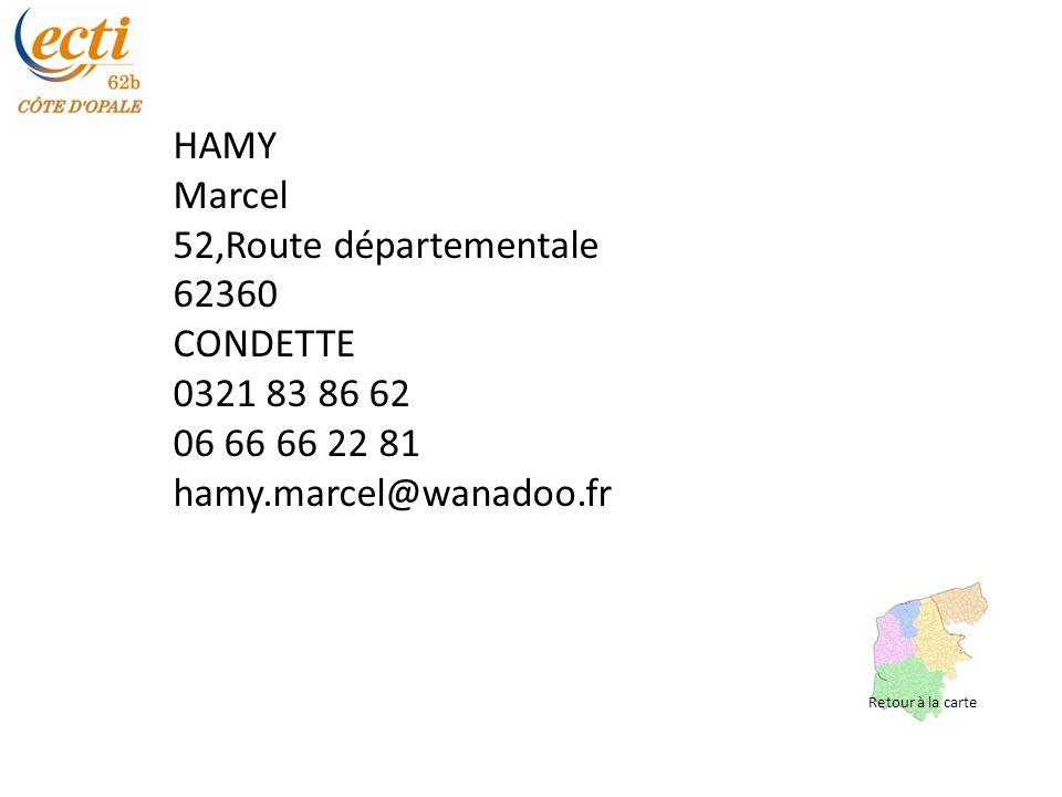 HAMY Marcel 52,Route départementale 62360 CONDETTE 0321 83 86 62