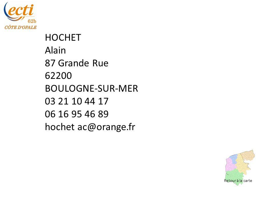 HOCHET Alain 87 Grande Rue 62200 BOULOGNE-SUR-MER 03 21 10 44 17