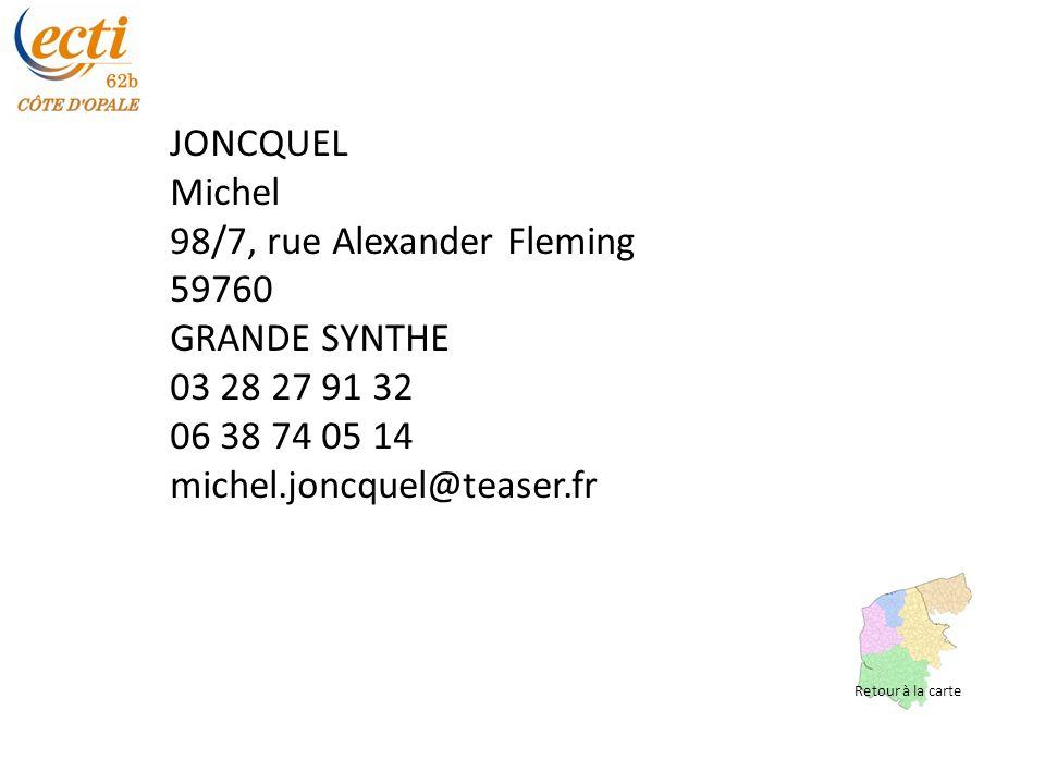 98/7, rue Alexander Fleming 59760 GRANDE SYNTHE 03 28 27 91 32
