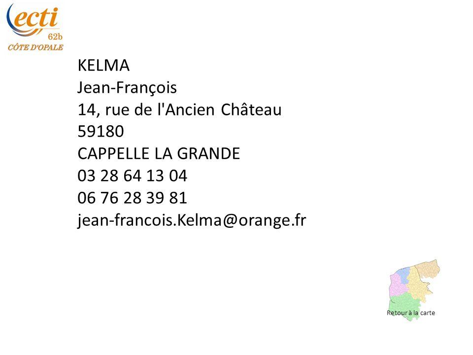 KELMA Jean-François 14, rue de l Ancien Château 59180