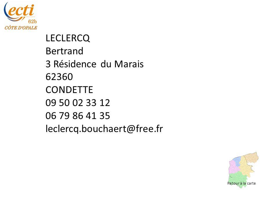 LECLERCQ Bertrand 3 Résidence du Marais 62360 CONDETTE 09 50 02 33 12