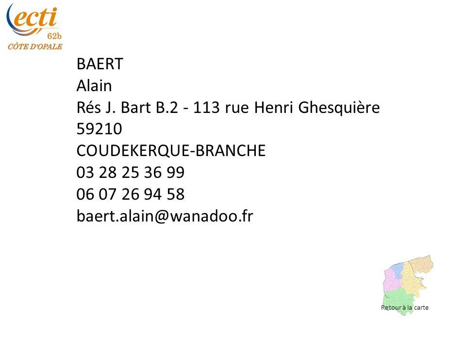 Rés J. Bart B.2 - 113 rue Henri Ghesquière 59210 COUDEKERQUE-BRANCHE