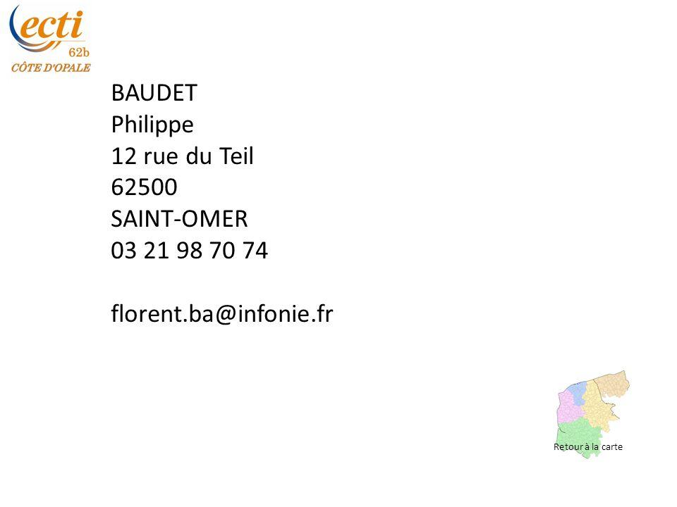 BAUDET Philippe 12 rue du Teil 62500 SAINT-OMER 03 21 98 70 74