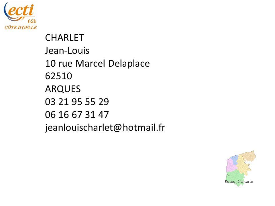 CHARLET Jean-Louis 10 rue Marcel Delaplace 62510 ARQUES 03 21 95 55 29