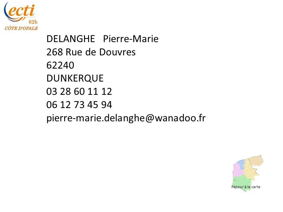 DELANGHE Pierre-Marie 268 Rue de Douvres 62240 DUNKERQUE