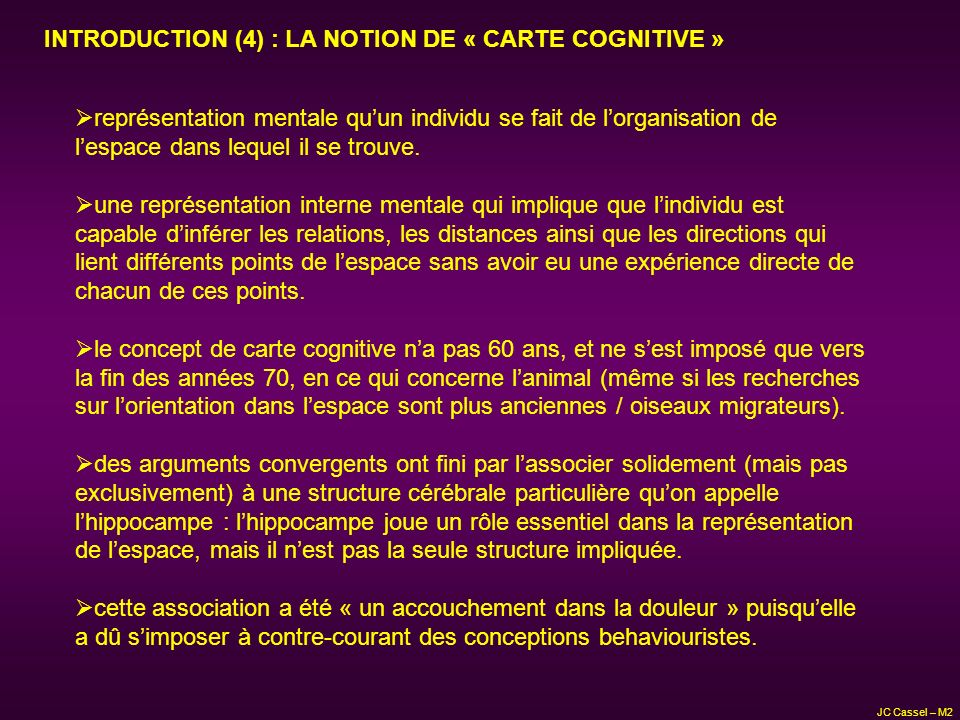 INTRODUCTION (4) : LA NOTION DE « CARTE COGNITIVE »