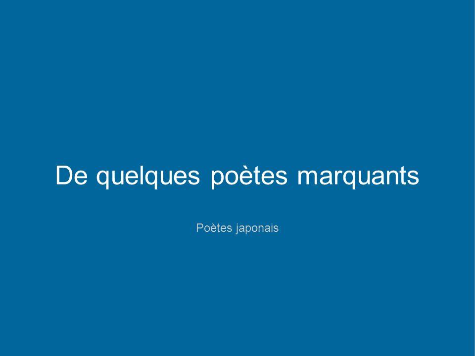 De quelques poètes marquants