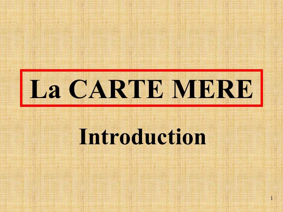 La CARTE MERE Introduction
