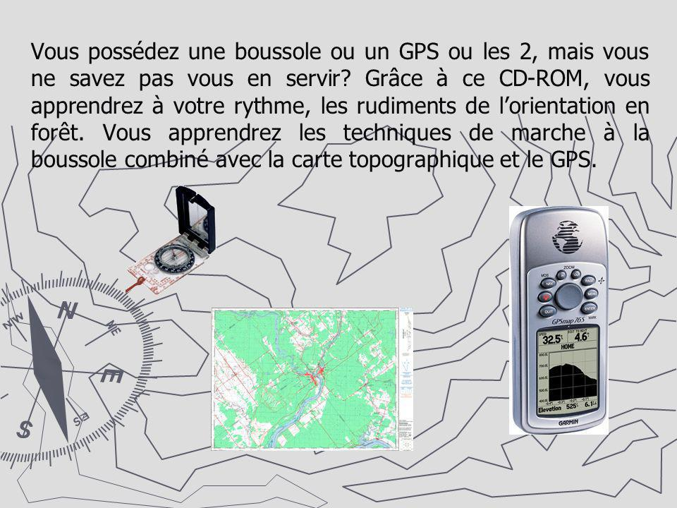 Vous possédez une boussole ou un GPS ou les 2, mais vous ne savez pas vous en servir.