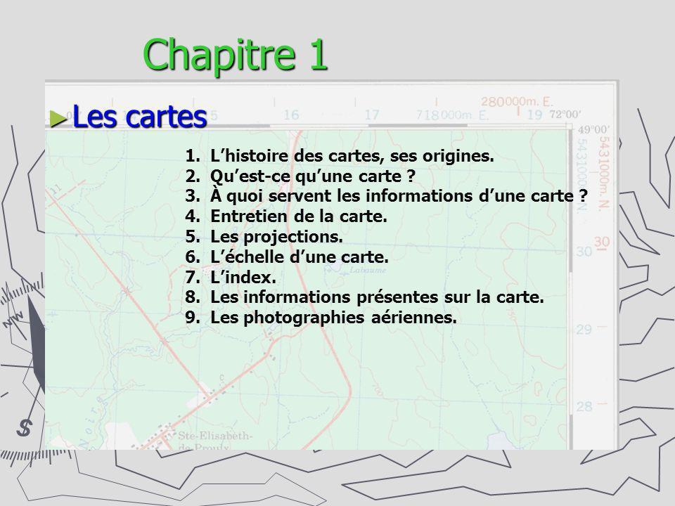 Chapitre 1 Les cartes L'histoire des cartes, ses origines.