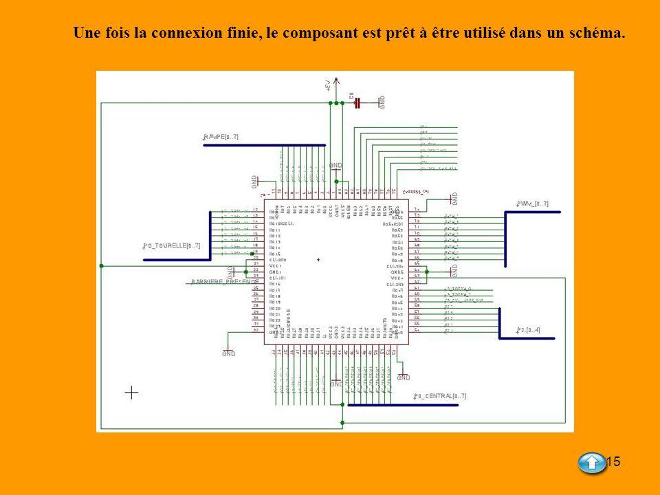 Une fois la connexion finie, le composant est prêt à être utilisé dans un schéma.