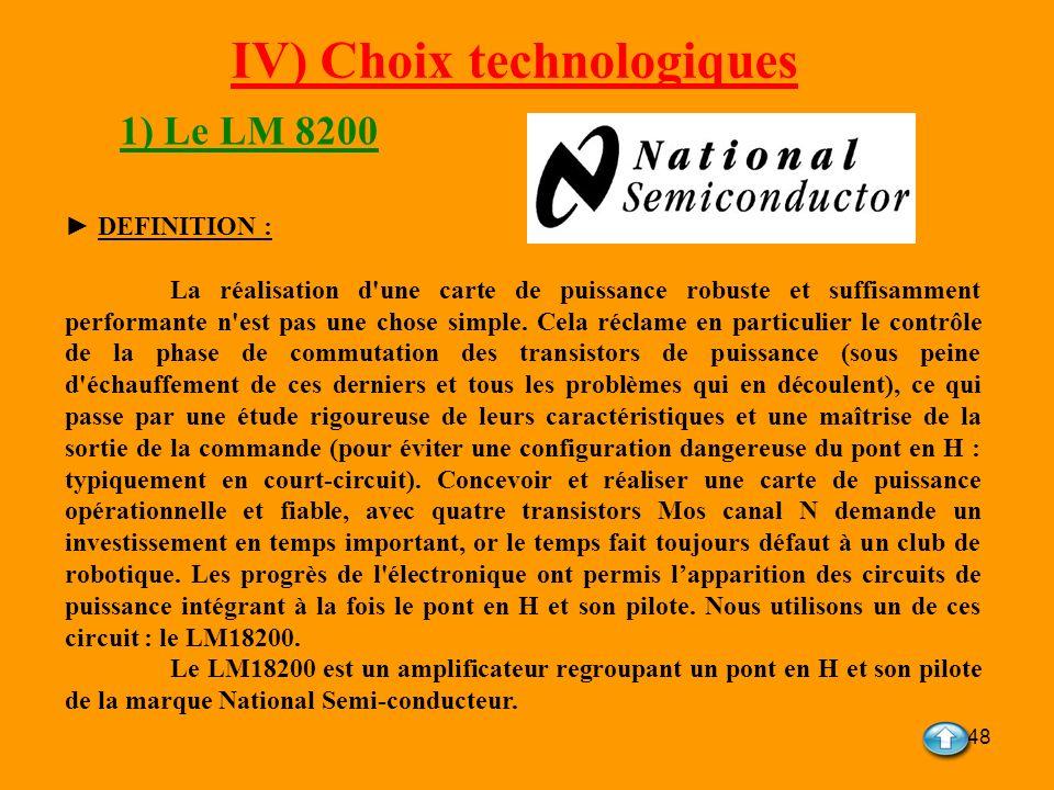 IV) Choix technologiques