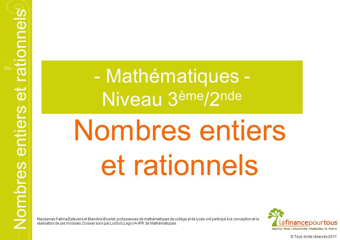 Nombres entiers et rationnels - Mathématiques - Niveau 3ème/2nde