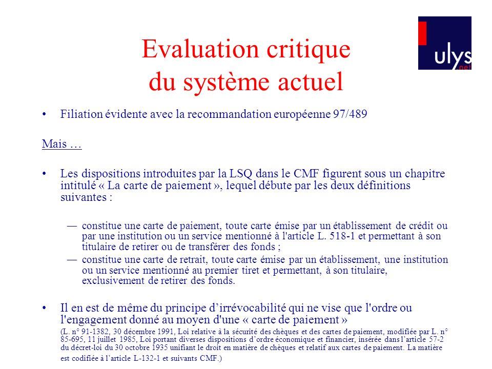 Evaluation critique du système actuel