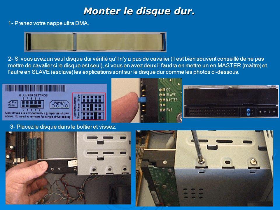 Monter le disque dur. 1- Prenez votre nappe ultra DMA.