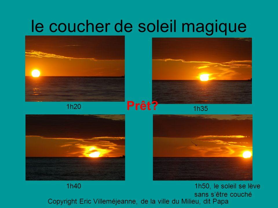 le coucher de soleil magique