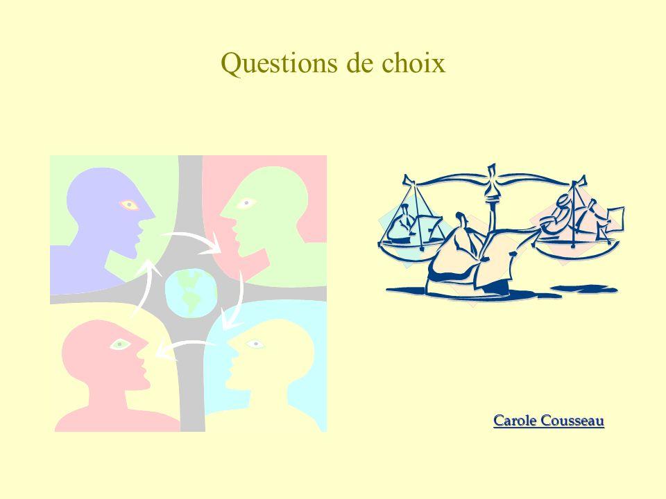 Questions de choix Carole Cousseau