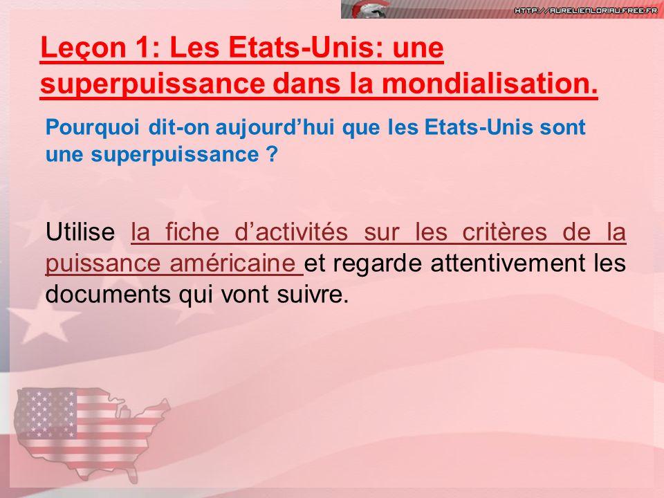 Leçon 1: Les Etats-Unis: une superpuissance dans la mondialisation.