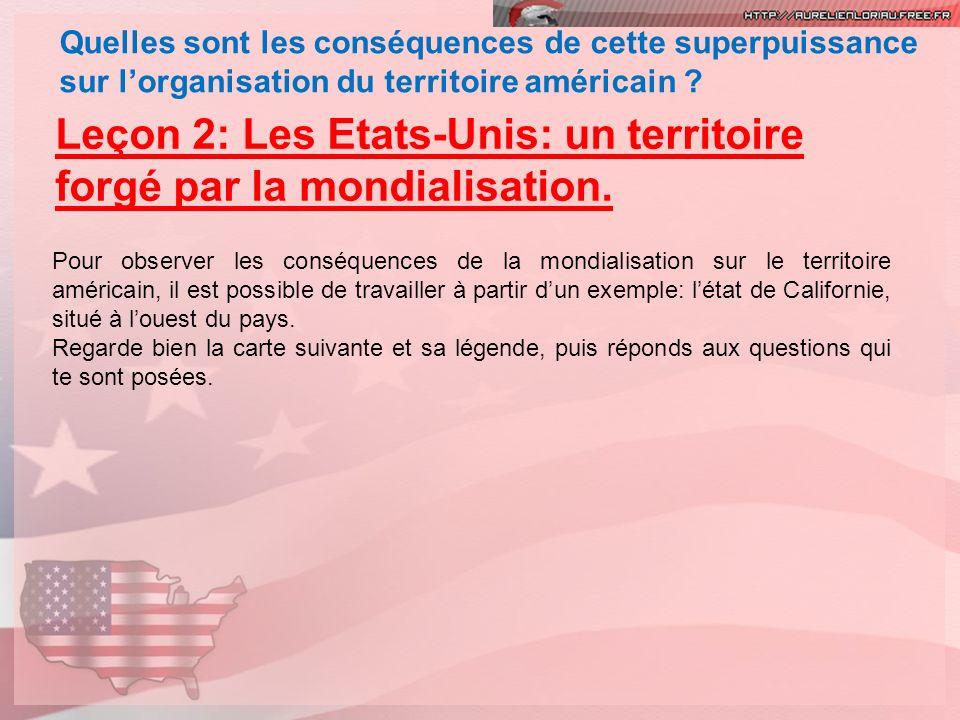 Leçon 2: Les Etats-Unis: un territoire forgé par la mondialisation.