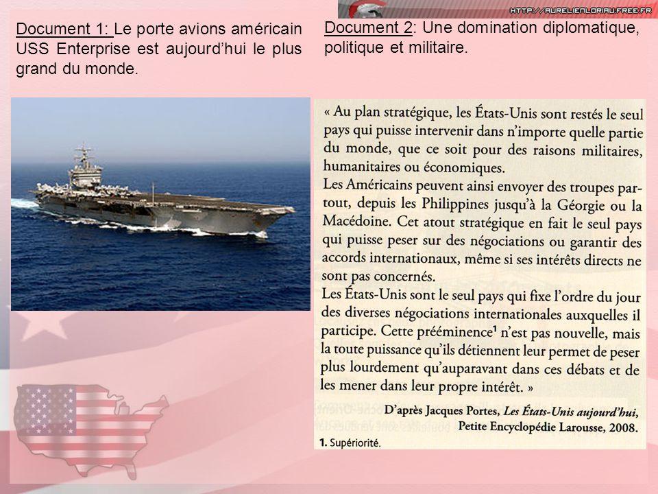 Document 1: Le porte avions américain USS Enterprise est aujourd'hui le plus grand du monde.
