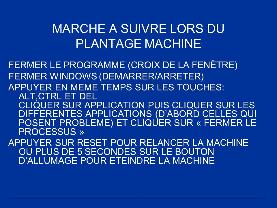 MARCHE A SUIVRE LORS DU PLANTAGE MACHINE