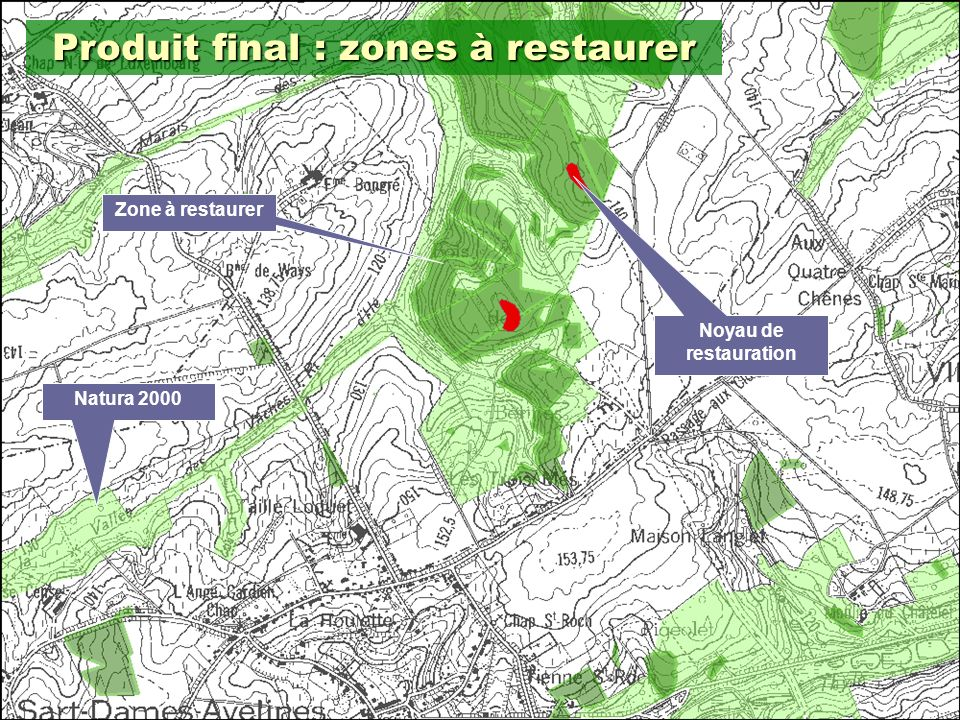 Produit final : zones à restaurer