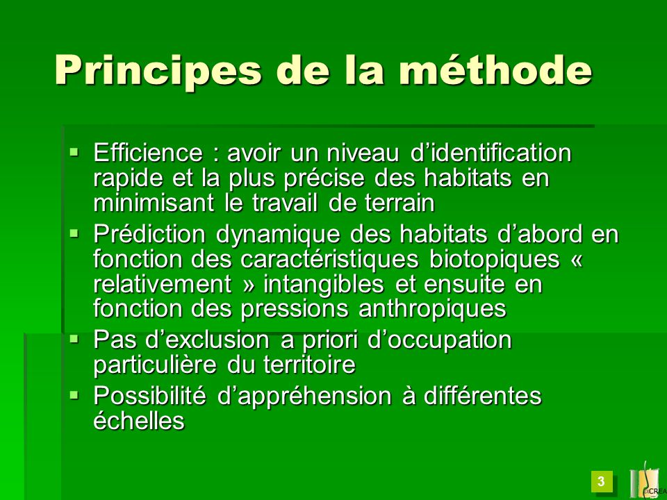 Principes de la méthode