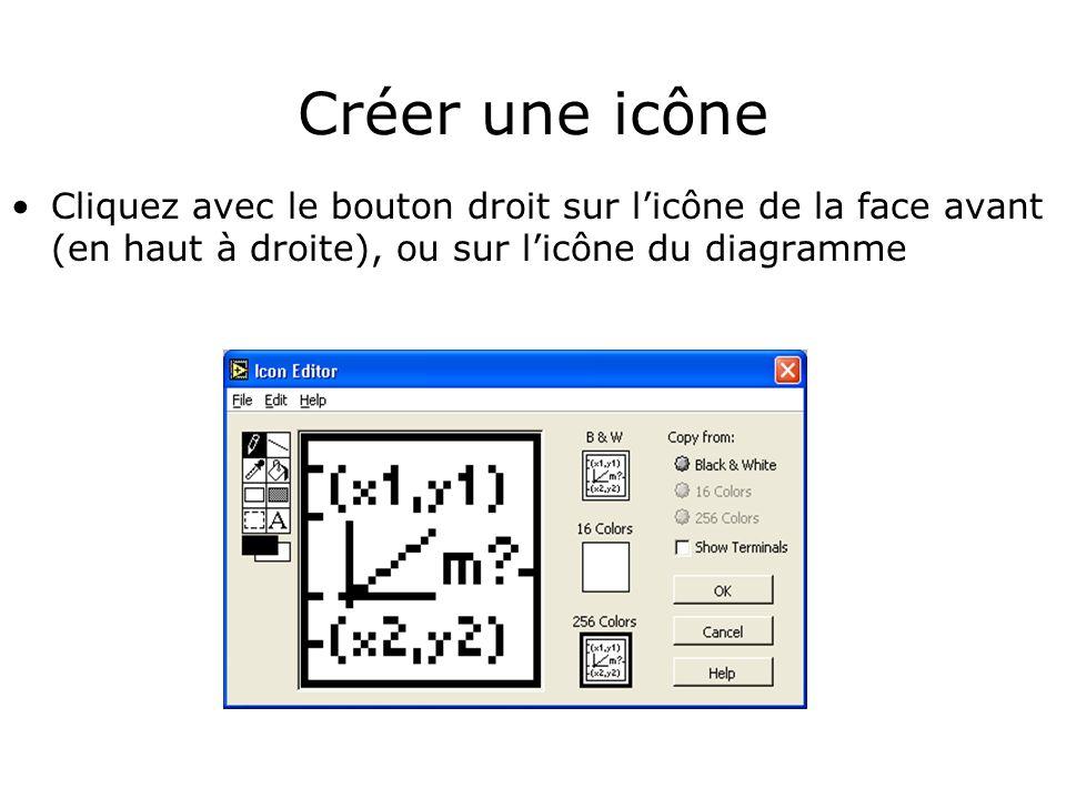 Créer une icône Cliquez avec le bouton droit sur l'icône de la face avant (en haut à droite), ou sur l'icône du diagramme.