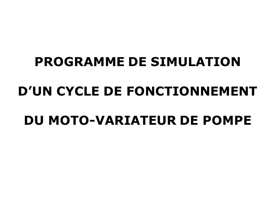 PROGRAMME DE SIMULATION D'UN CYCLE DE FONCTIONNEMENT