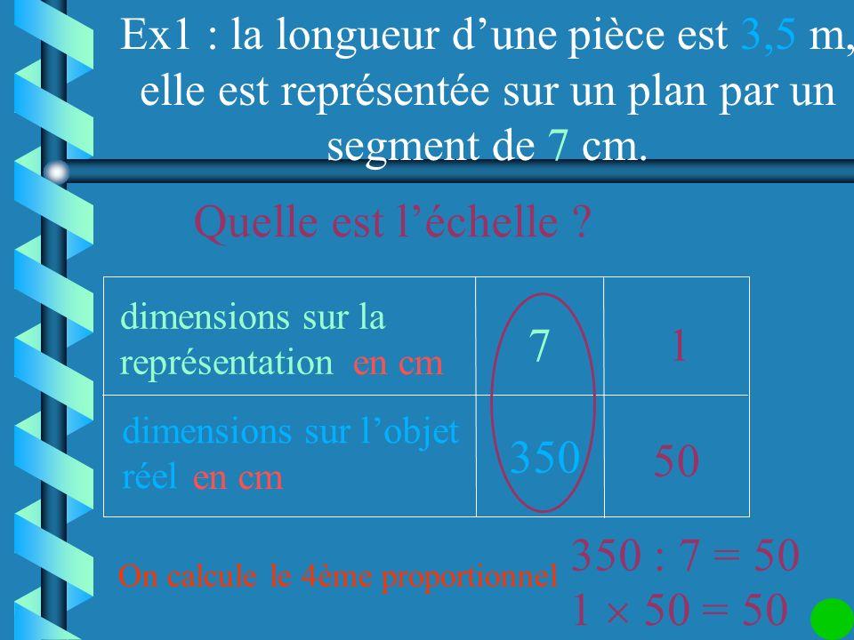 Quelle est l'échelle 7 1 350 50 350 : 7 = 50 1  50 = 50